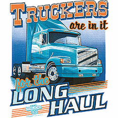 Truckers are in it for the long Haul t-shirt