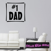 #1 dad Father's Day Holiday Wall Decals - Wall Quotes - Wall Murals F043 SWD