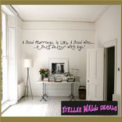 A good marriage is like a good wine�it gets better with age Wall Quote Mural Decal SWD