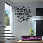 A mothers heart is a special place where her children are always home Mother's Day Holiday Wall Decals - Wall Quotes - Wall Murals F032 SWD
