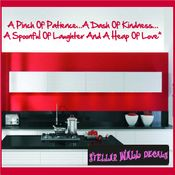A pinch of patience�a dash of kindness�A spoonful of laughter and a heap of love Wall Quote Mural Decal SWD