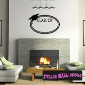 Class of Your Year Graduation Grad Wall Decals - Wall Quotes - Wall Murals OC018 SWD