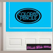 Colored pencils School Craft Supplies Labels Vinyl Wall Decal Sticker Mural Quotes Words LB005coloredPencils SWD