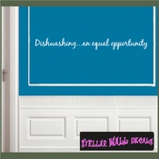 Dishwashing�an equal opportunity Wall Quote Mural Decal SWD