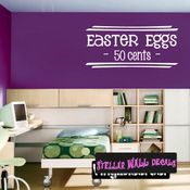 Easter Eggs 50 Cents Easter Holiday Wall Decals - Wall Quotes - Wall Murals HD080 SWD