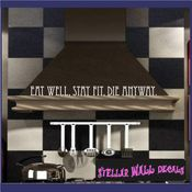 Eat well, stay fit, die anyway Wall Quote Mural Decal SWD