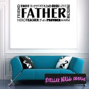 FATHER Trust Support Kind BOSS Love Protector Warm Provider Fun Teacher Hero Friend Father's Day Holiday Wall Decals - Wall Quotes - Wall Murals F044 SWD