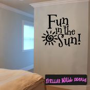 Fun in the sun Summer Holiday Wall Decals - Wall Quotes - Wall Murals HD121 SWD