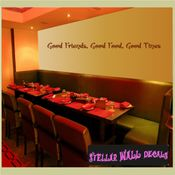 Good friends, Good food, good times Wall Quote Mural Decal SWD