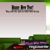 Happy New Year May each new year be better than the last New Year's years Holiday Wall Decals - Wall Quotes - Wall Murals HD157 SWD