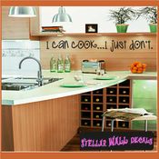 I can cook... I just don�t Wall Quote Mural Decal SWD