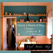 I serve 3 meals a day� 1. frozen 2. take-out 3. microwave Wall Quote Mural Decal SWD