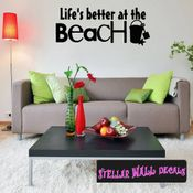 Life's better at the beach Summer Holiday Wall Decals - Wall Quotes - Wall Murals HD123 SWD