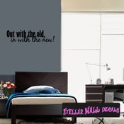 Out with the old and in with the new! New Year's years Holiday Wall Decals - Wall Quotes - Wall Murals HD156 SWD