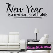The new year is a new star on old habits New Year's years Holiday Wall Decals - Wall Quotes - Wall Murals HD149 SWD