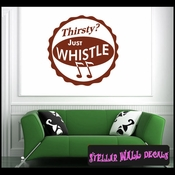 Thirsty Just whistle ANTIQUES Vinyl Wall Decal - Wall Sticker - Car Sticker AntiquesMC031 SWD