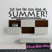 We love the lazy days of summer! Summer Holiday Wall Decals - Wall Quotes - Wall Murals HD126 SWD