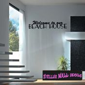 Welcome to our Beach house Summer Holiday Wall Decals - Wall Quotes - Wall Murals HD128 SWD