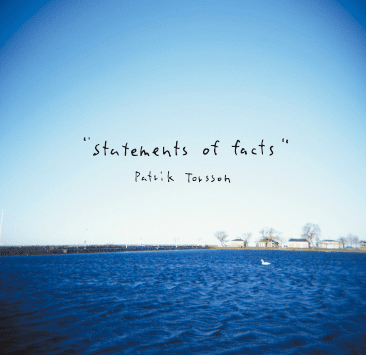 Statement of Facts by Patrik Torsson Powershovel Audio - CD