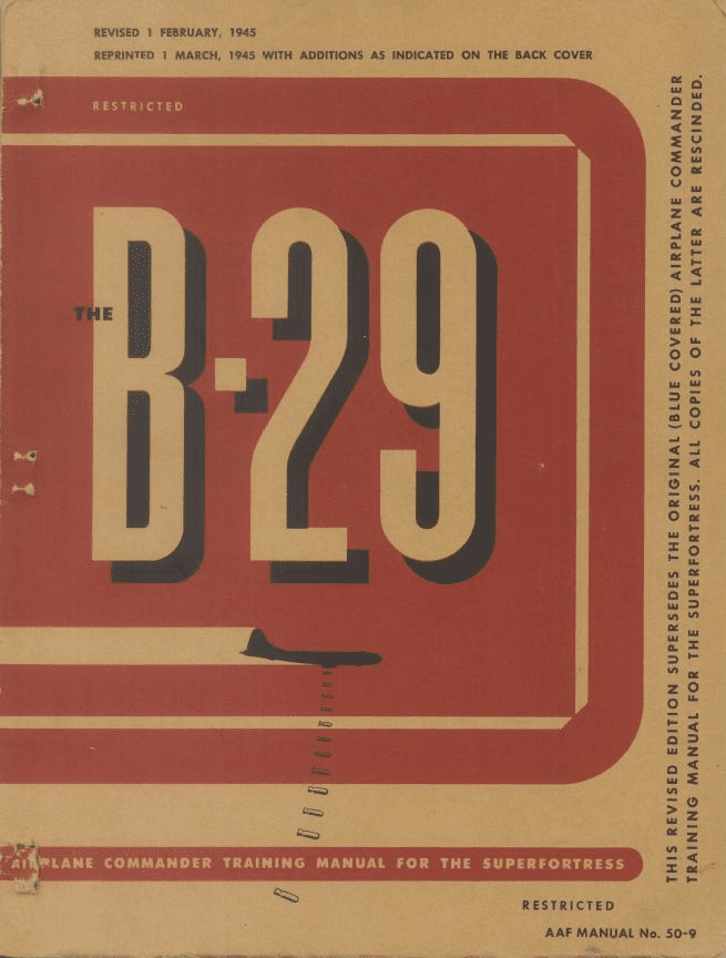 Boeing B-29 Superfortress Airplane Commander Training Manual USAAF