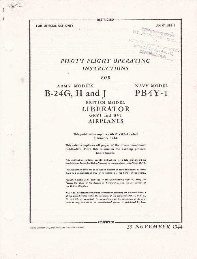 Consolidated B-24G, H & J (PB4Y-1) Flight Operating Instructions USAAF/RAF/RAAF (US Navy)