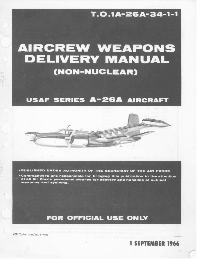Douglas A-26A Invader Weapons Delivery Manual USAF