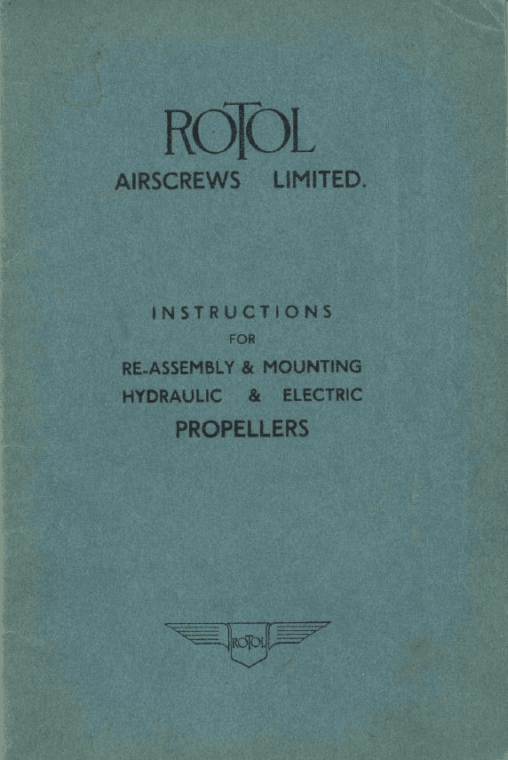 Rotol Propellor Re-Assembly and Mounting Manual