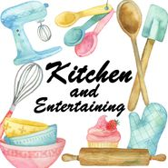 Kitchen and Entertaining