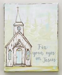 "Glory Haus ""Fix Your Eyes on Jesus"" Painted Canvas"