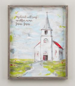 """Glory Haus """"My Heart Will Sing No Other Name""""  Framed Painted Canvas"""