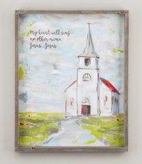 "Glory Haus ""My Heart Will Sing No Other Name""  Framed Painted Canvas"