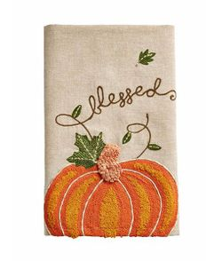 Mud Pie Fall Pumpkin Embroidered Kitchen Tea Towel - Blessed