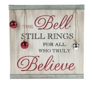 Rustic Wood Sign - The Bell Still Rings for All Who Truly Believe