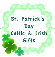 St. Patrick's Day, Celtic and Irish Gifts