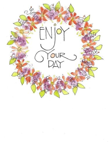 Enjoy your Day Wreath Greeting Card, blank inside