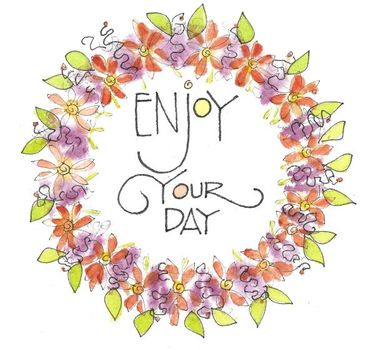 "3 x 3 Magnet ""Enjoy Your Day"""
