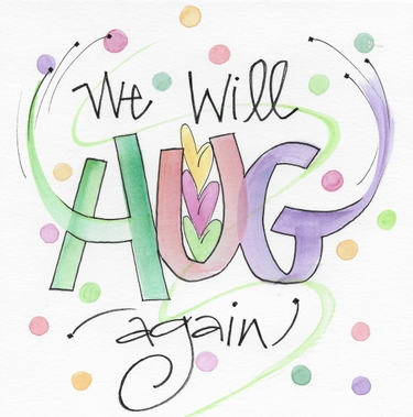 "3x3 Magnet ""We will Hug again"""