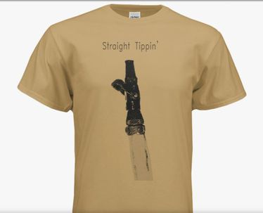 Straight Tippin' T-Shirt
