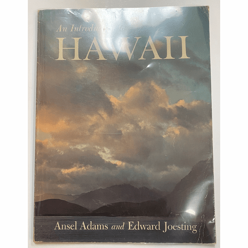 An Introduction to Hawaii by Ansel Adams and Edward Joesting