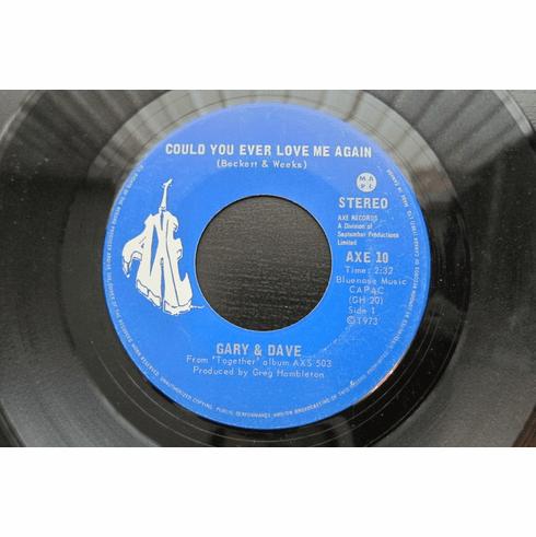 Gary & Dave ~ Could You Ever Love Me Again and Where Do We Go from Here? - 45 RPM, Axe Records ~ Canadian Release, 1973