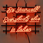 Be Yourself Everybody else is taken Neon Sign