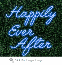 Happily Ever After LED FLEX Sign
