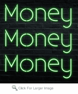 Money Money Money Neon Sign