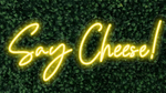 Say Cheese LED-FLEX Sign