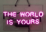 The World is Yours Neon Light