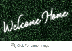 Welcome Home LED FLEX Sign