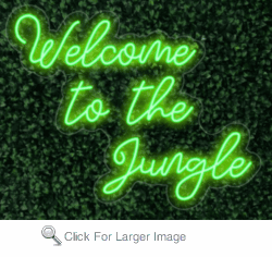 Welcome to the Jungle LED-FLEX Sign