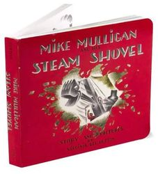 #2601 - Mike Mulligan and His Steam Shovel (Board Book)