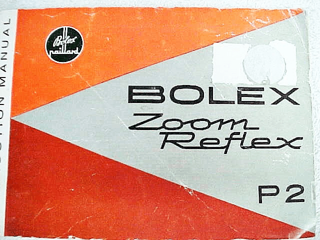 Bolex Zoom Reflex P2 Instruction Book 31pg (xerox)