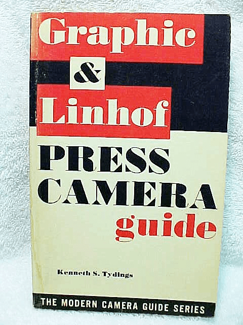 Graphic and Linhof Press Camera Guide, 127pgs, 1961 (Original)